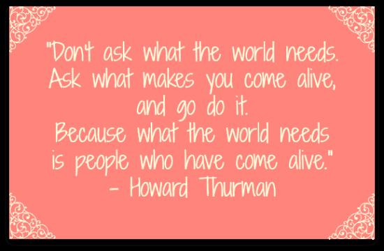 come alive quote