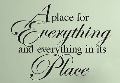 a place for everything quote