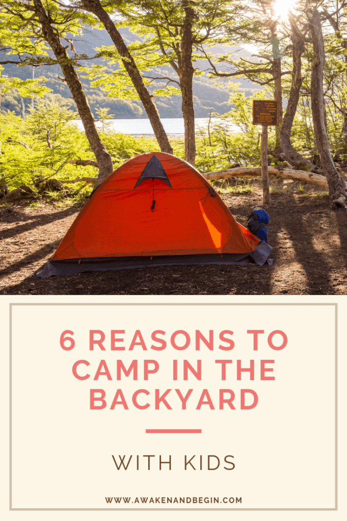 6 Reasons to Go Camping in Your Backyard When You Have ...